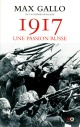 Couverture : 1917 : une passion russe Max Gallo