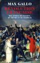 Couverture : Révolution française : dix années de passion, de fièvre et... Max Gallo
