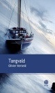 Couverture : Tangvald Olivier Kemeid