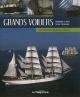 Couverture : Grands voiliers Dominique Le Brun, Benoît Stichelbaut