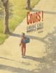 Couverture : Cours ! Davide Cali, Maurizio A.c. Quarello