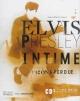 Couverture : Elvis Presley intime: L'icône perdue (incluant CD) Jean-pierre Danel