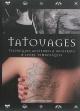 Couverture : Tatouage : techniques anciennes & modernes & leurs symboliques Vince Hemingson, Bob Baxter