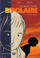 Couverture : Journal d'une bipolaire Émilie Guillon, Patrice Guillon, Sébastien Samson