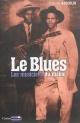 Couverture : Le blues: les musiciens du diable Stéphane Koechlin