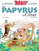 Couverture : Astérix T.36 : Le papyrus de César René Goscinny, Jean-yves Ferri, Albert Uderzo, Didier Conrad, Thierry Mébarki