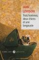 Couverture : Trois hommes, deux chiens et une langouste Iain Levison