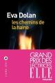 Couverture : Les chemins de la haine Eva Dolan