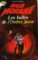 Couverture : Bob Morane : l'intégrale T.16: Les bulles de l'Ombre jaune: l'int Henri Vernes