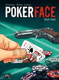 Vignette du livre Poker Face T.1: Bad Beat