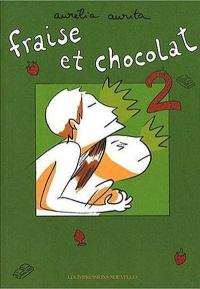 Fraise et chocolat T.2