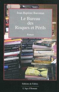 Bureau des Risques et Périls (Le)