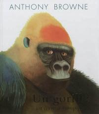 Un gorille: un livre à compter