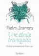 Couverture : Une étoile tranquille: portrait sentimental de Primo Levi Pietro Scarnera