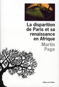 Disparition Paris et sa Renaissance en Afrique (La)