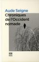 Couverture : Chroniques de l'Occident nomade Aude Seigne