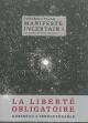 Couverture : Manifeste incertain T.4 : La liberté obligatoire Frédéric Pajak