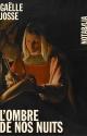 Couverture : L'ombre de nos nuits Gaëlle Josse