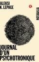 Couverture : Journal d'un psychotronique Aleksi K. Lepage