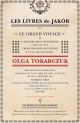 Couverture : Les livres de Jakob ou Le grand voyage à travers sept frontières Olga Tokarczuk