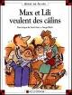Couverture : Ainsi va la vie T.42 : Max et Lili veulent des câlins Dominique De Saint-mars