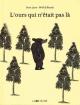 Couverture : L'ours qui n'était pas là Wolf Erlbruch, Oren Lavie