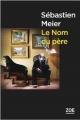 Couverture : Le nom du père Sébastien Meier