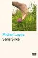 Couverture : Sans Silke Michel Layaz