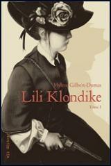Lili Klondike T.1 La fièvre de l'or