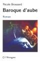 Couverture : Baroque d'aube Nicole Brossard