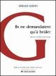Couverture : Ils ne demandaient qu'à brûler (2e Éd.) Réjean Ducharme, Gérald Godin