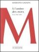 Couverture : À l'ombre des mots: Poèmes 1964-2006 Madeleine Gagnon