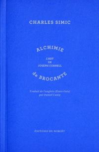 Alchimie de brocante (L') L'art de Joseph Cornell