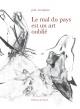 Couverture : Mal du pays est un art oublié (Le) Joël Pourbaix