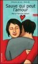 Couverture : Sauve qui Peut l'Amour Marie-francine Hébert