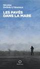 Couverture : Pavés dans la mare (Les) Nicolas Delisle-l'heureux