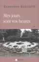 Couverture : Mes Jours Sont vos Heures Genevieve Robitaille