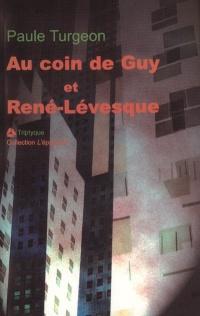 Au Coin de Guy et René-Lévesque