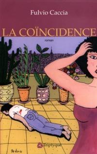 Coincidence (La)