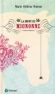 Couverture : La mort de Mignonne et autres histoires Marie Hélène Poitras
