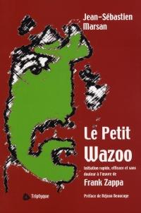 Petit Wazoo (Le)