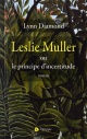 Couverture : Leslie Muller, ou le principe d'incertitude Lynn Diamond