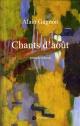 Couverture : Chants d'août Alain Gagnon