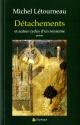 Couverture : Détachements et autres cycles d'un royaume Michel Létourneau