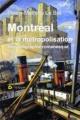 Couverture : Montréal et la métropolisation, une géographie romanesque Pierre-mathieu Le Bel