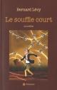 Couverture : Souffle court (Le) Bernard Levy