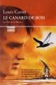 Couverture : Fils de la liberté (Les) T.1: Le canard de bois Louis Caron