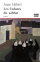 Couverture : Les enfants du sabbat Anne Hébert