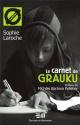 Couverture : Carnet de Grauku (Le) Sophie Laroche