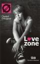 Couverture : Love Zone Chantal D'avignon